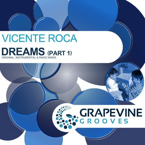 Vicente Roca - Dreams (Vocal Version) OUT ON BEATPORT!! GET IT NOW!!