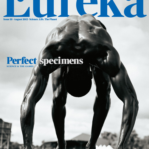 Perfect specimens: Eureka at the Games