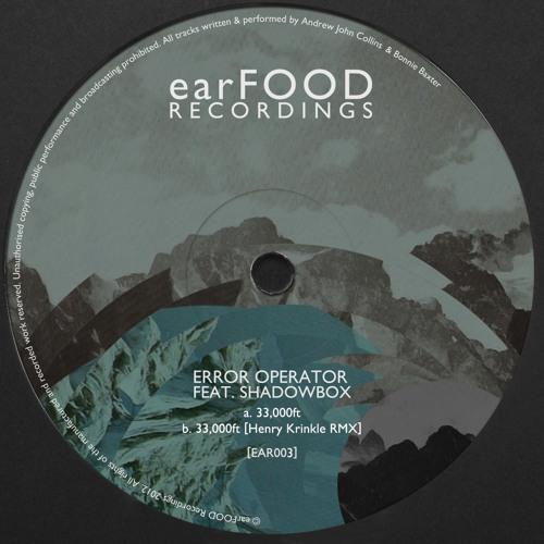 Error Operator feat. ShadowBox - '33,000ft' [EAR003]