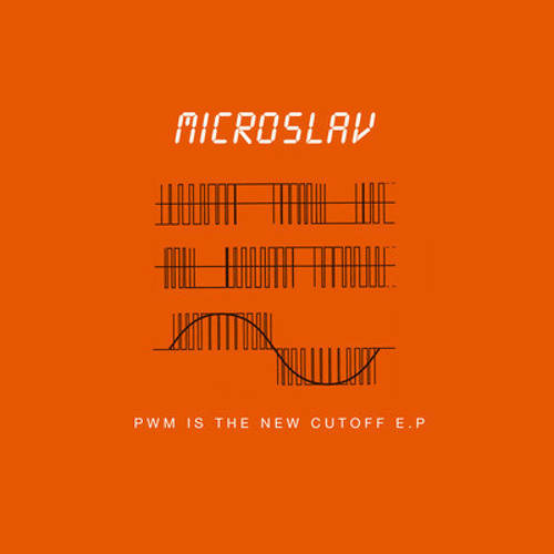 "microslav - ""PWM is the new cutoff "" (TOAD011)"
