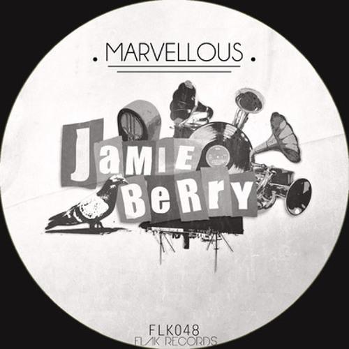 Jamie Berry - Marvellous (Original Mix) [Flak Records] **FREE DOWNLOAD**