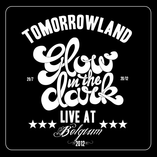GLOWINTHEDARK - Live at Dirty Dutch vs Smash the House @ Tomorrowland 2012
