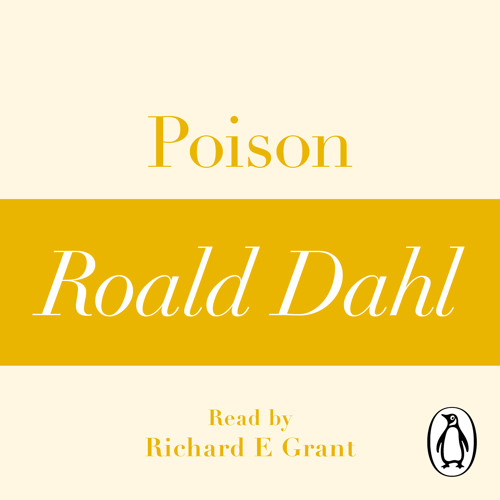 poison by roald dahl thesis Enid blyton, shoddy noddy and the infamous five  roald dahl and edith  he sees it as a 'crippling of the mind', a 'species of mental poison and an enemy of.