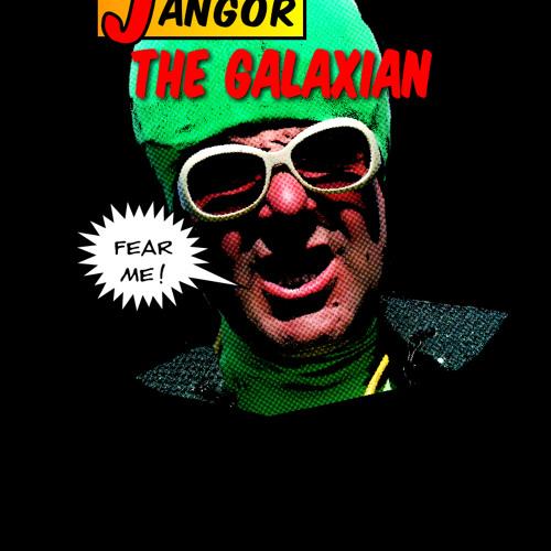 Jangor the Galaxian - Vortex