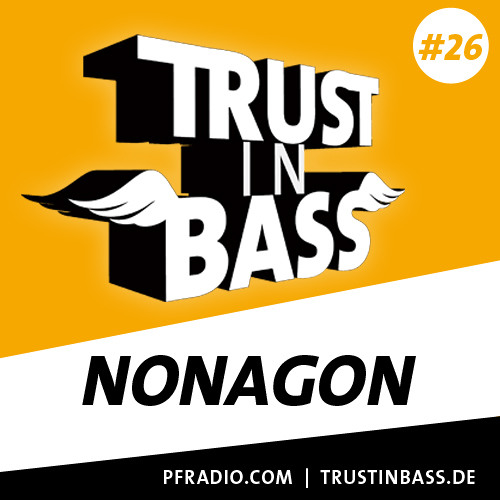 Trust In Bass Podcast 26 - Nonagon
