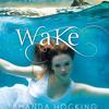 Wake by Amanda Hocking, read by Nicola Barber