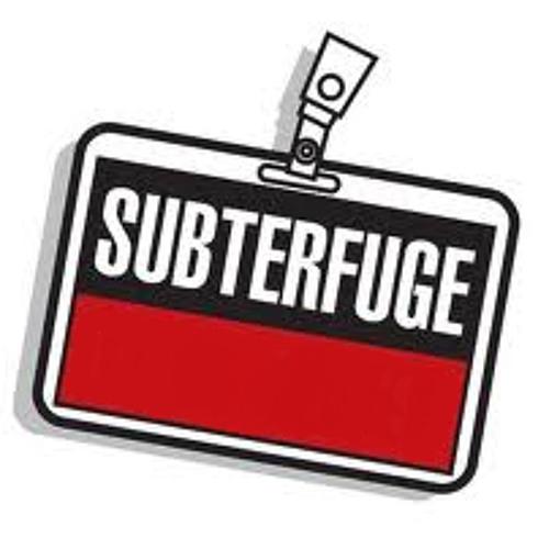 Subterfuge Revisited