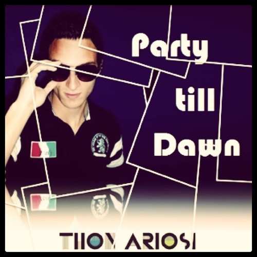 Thon Ariosi - Party Till Dawn (Set Mix)