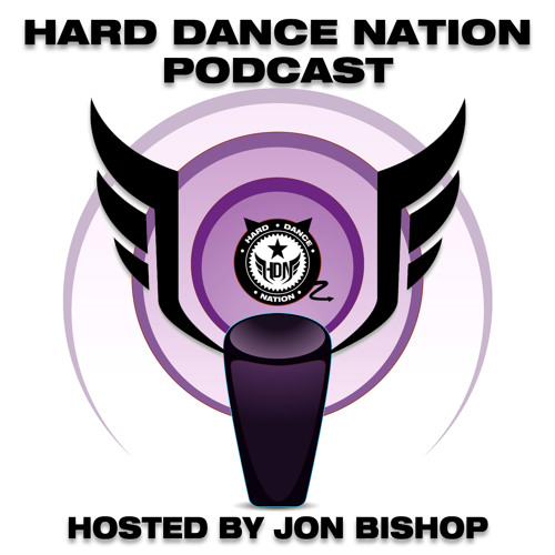 Hard Dance Nation Podcast Hosted By Jon Bishop (August 2012)