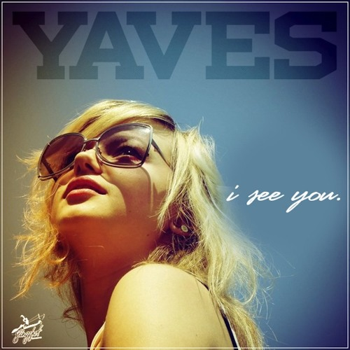 Yaves - I See You