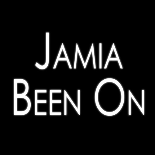 Jamia - Been On