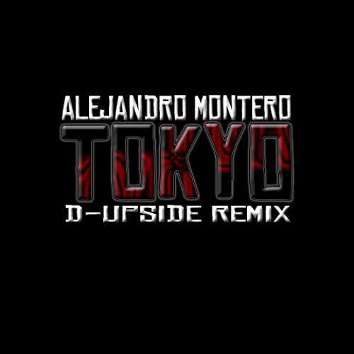 Alejandro Montero - Tokyo (D-Upside Remix) *OUT NOW* [DEEPER HEAVEN RECORDS]