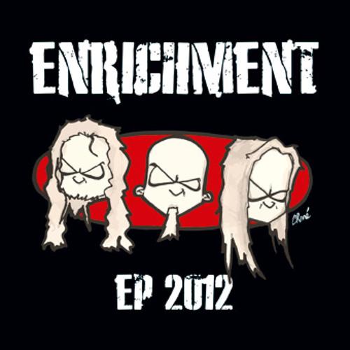 04 - Enrichment - Reanimate Your Roots (feat)