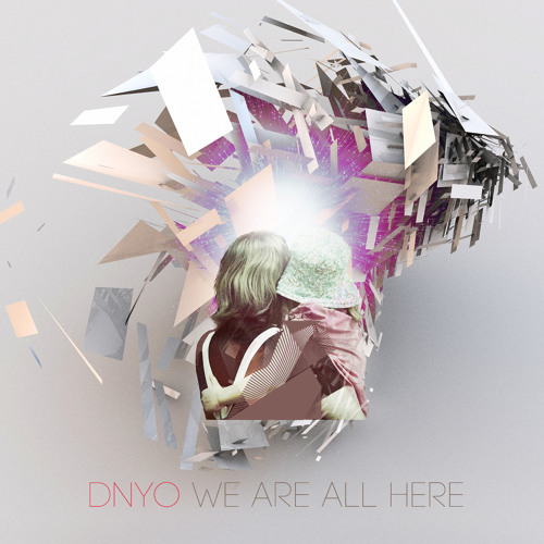 DNYO - We Are All Here (Original Mix) Preview - Out Now on Beatport!