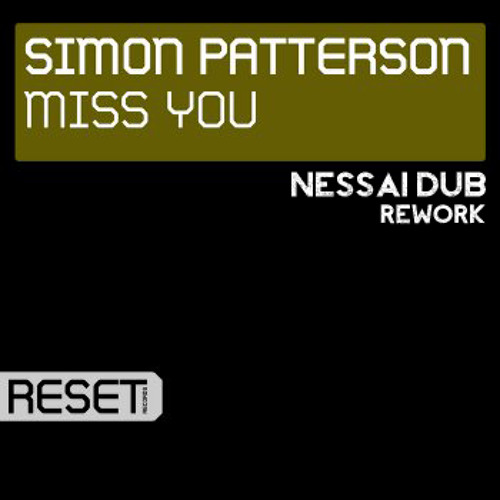 Simon Patterson - Miss You (Nessai Dub Rework)