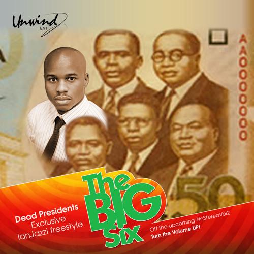 08. The Big Six - Dead Presidents