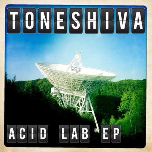 Toneshiva - Acid Lab EP Preview (Straight Face, Acid Goal, Gloria)