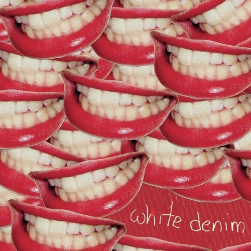 White Denim - Gas On F