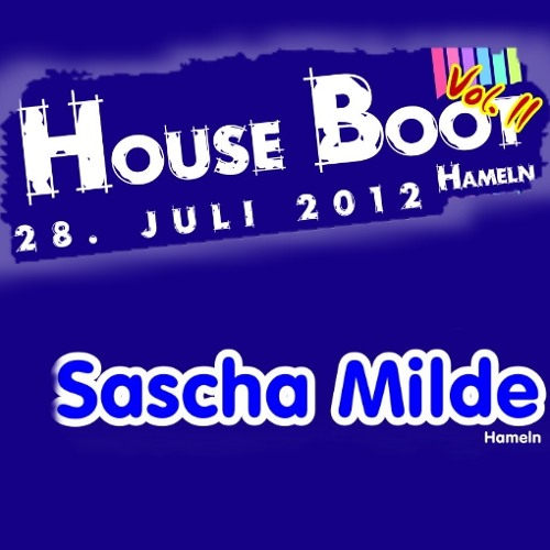 House Boot Hameln (Vol.II) 2012 - DJ-Set **Sascha Milde**