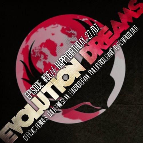 Tulio Magno - Evolution Dreams (Lipe Marques Remix) **FREE DOWNLOAD**