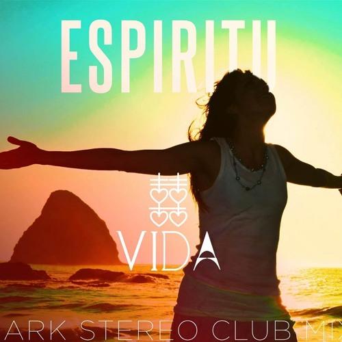 Mark Stereo Ft. Espiritu - Vida (Xookwankii Efix) FREE DOWNLOAD