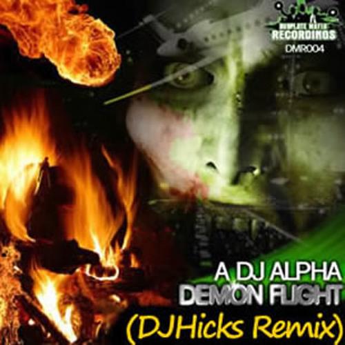 DJ Alpha - Demon Flight (DJHicks Remix) - CLIP