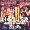 Gent & Jawns - Holler (Original Version)