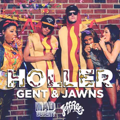 Gent & Jawns - Holler (JEFF026)
