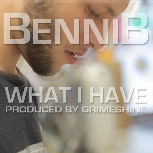 What I Have (Prod. Grimeshine)