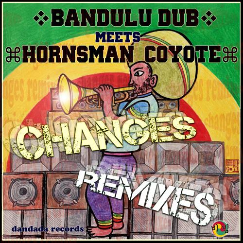 no name dub feat bandulu dub & hornsman coyote - changes