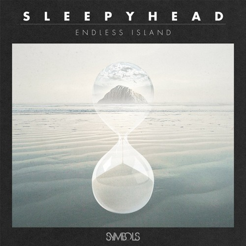 Sleepyhead feat. HxdB - Lost At Sea : Symbols - SMBL004