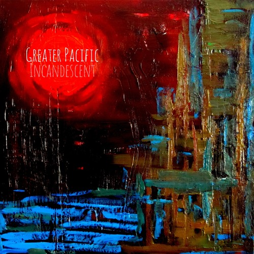 """""""And You All Remain With Me"""" - Greater Pacific"""