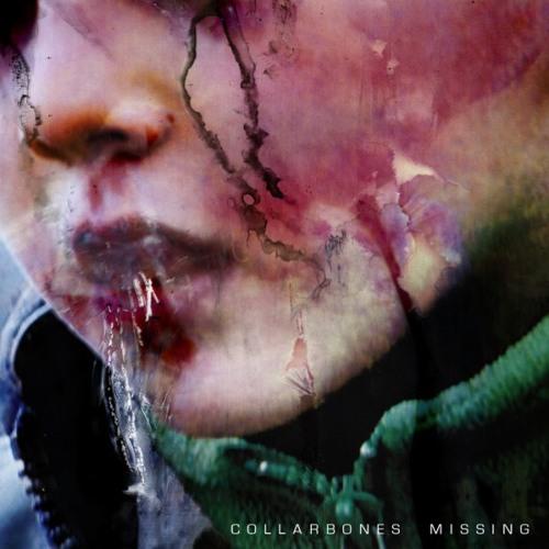 Collarbones - Missing (Expensive Looks Remix)