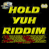 Hold Yuh Riddim Mix Jimbo DeeJay
