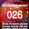 THE DOUBLE IMPACT 026 WITH DJS MODY N ETSH - (SUPPORTED FROM  INTERNATIONAL DJS)