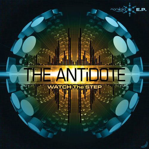 1 :: The ANTiDOTE - Watch The Step