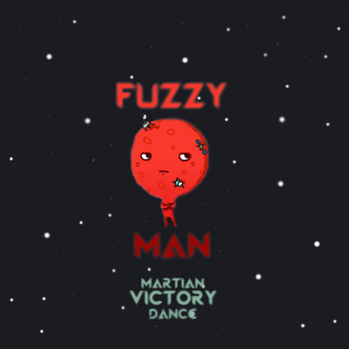 FUZZYMAN-Martian Victory Dance (Original Mix)