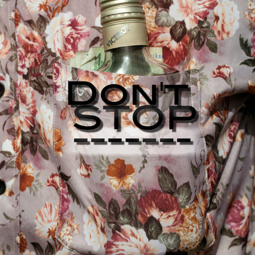 Don't Stop (EASY edit)
