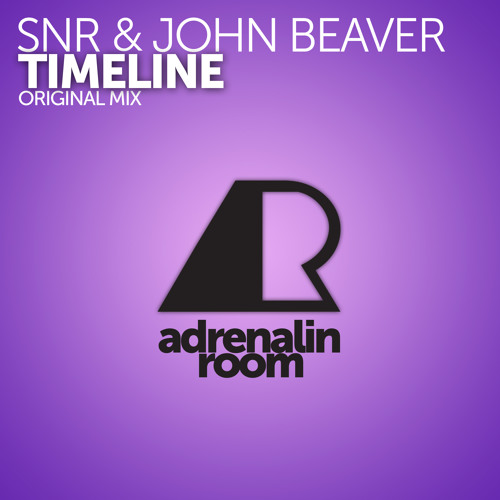 SNR & John Beaver - Timeline (Original Mix)