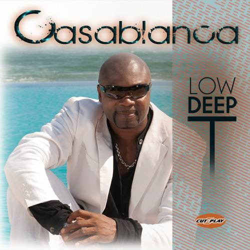 LOW DEEP T CASABLANCA