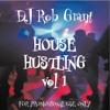 DJ Rob Grant House Hustle Vol 1 - 2008
