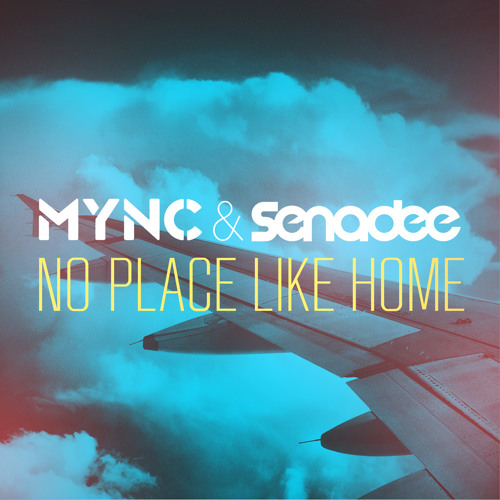 MYNC & Senadee - No Place Like Home (Avesta Remix) FREE DOWNLOAD