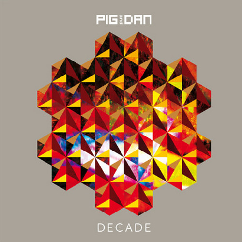 10) Pig & Dan - THE NURSE (Decade Album)