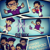 Coboy Junior - #Eeeaa ( McMale Remix ) | Follow @MaleLucky |