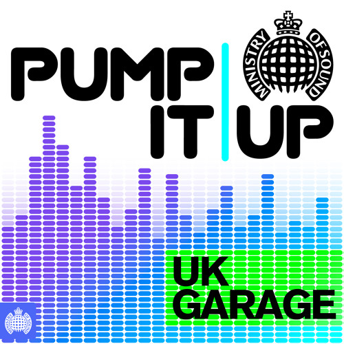 Pump It Up - UK Garage (OUT NOW)