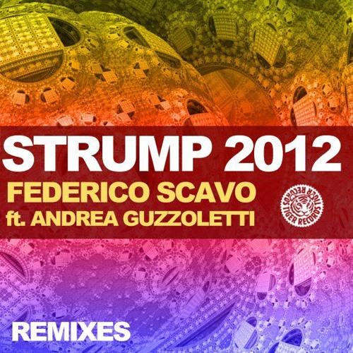 FEDERICO SCAVO feat.A.Gruzzoletti_Strump (DANIELE PETRONELLI REMIX)