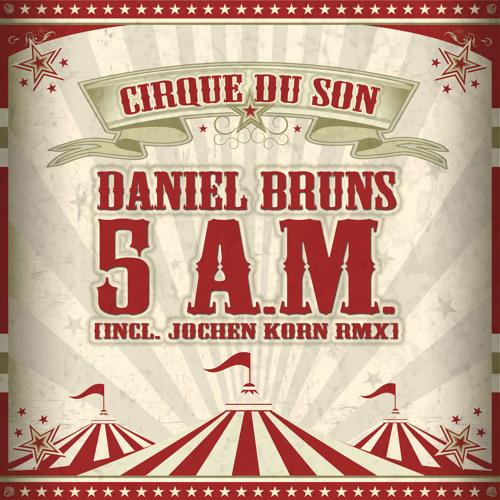 Daniel Bruns - 5 A.M. (preview)