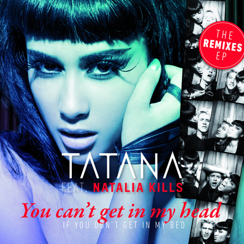 Tatana feat Natalia Kills 'You Can't Get In My Head' (Audiolife Remix)