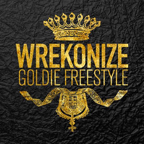 Wrekonize - Goldie (Freestyle)