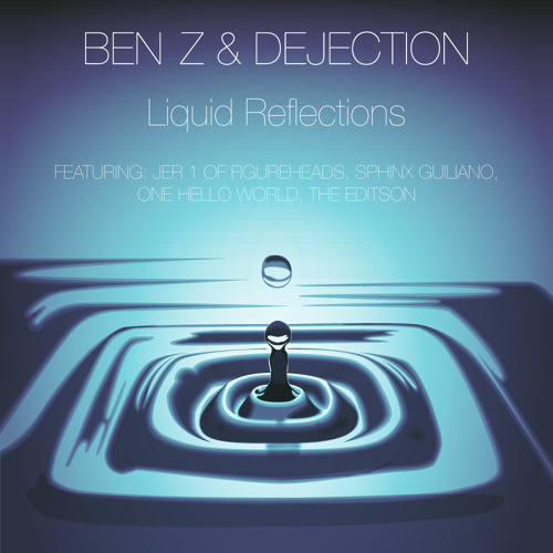 Liquid Reflections *Now on iTunes!!!